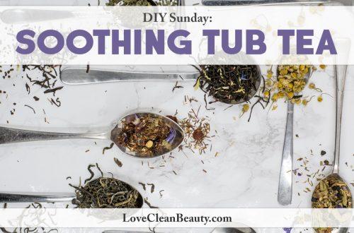 diy soothing tub tea bath recipe
