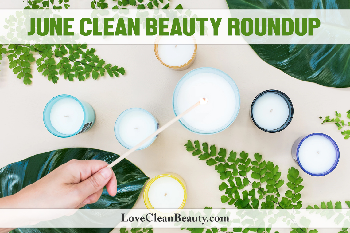 june clean beauty roundup: news and trends