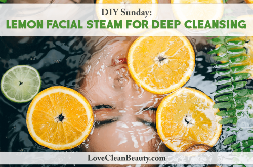 diy lemon facial steam recipe