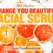 diy orange, vanila, honey, oats, facial scrub recipe