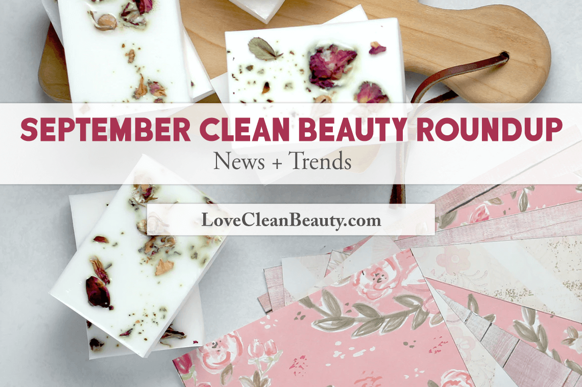 september clean beauty news and trends