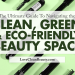 clean green eco friendly beauty