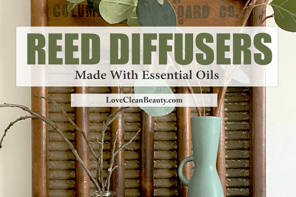 DIY Reed Diffusers Made With Essential Oils