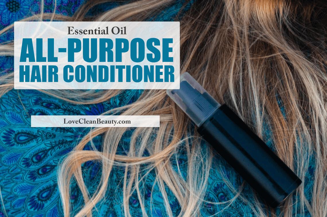 Essential Oil All-Purpose Hair Conditioner