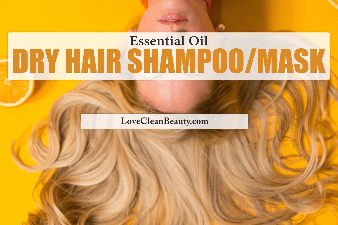 Essential Oil Dry Hair Shampoo/Mask