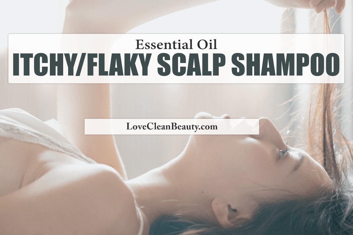 Essential Oil Itchy/Flaky Scalp Shampoo