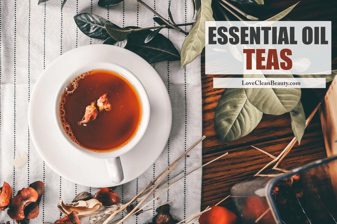 Essential Oil Teas