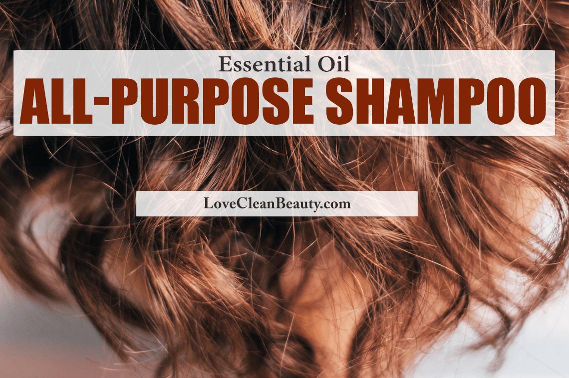 Homemade Essential Oil All-purpose Shampoo