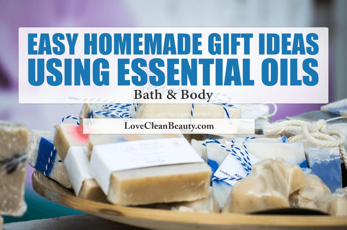 Homemade Essential Oil Recipes For Bath and Body